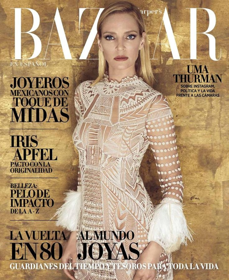 Uma Thurman by Xevi Muntane for Harper's Bazaar Mexico and Latin America May 2016 Covers - Valentino Spring 2016