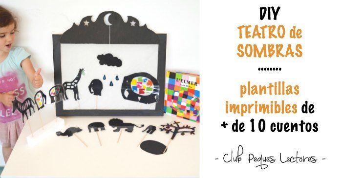 DIY teatro de sombras, instrucciones para hacerlo y plantillas imprimibles de más de 10 cuentos infantiles. Recurso fantástico para contar cuentos y fomentar la lectura