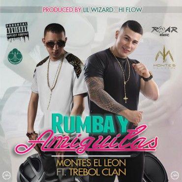 Montes El Leon Ft. Trebol Clan – Rumba Y Amiguitas - https://www.labluestar.com/montes-el-leon-ft-trebol-clan-rumba-y-amiguitas/ - #Amiguitas, #Clan, #El, #Ft, #Leon, #Montes, #Rumba, #Trebol #Labluestar #Urbano #Musicanueva #Promo #New #Nuevo #Estreno #Losmasnuevo #Musica #Musicaurbana #Radio #Exclusivo #Noticias #Top #Latin #Latinos #Musicalatina  #Labluestar.com