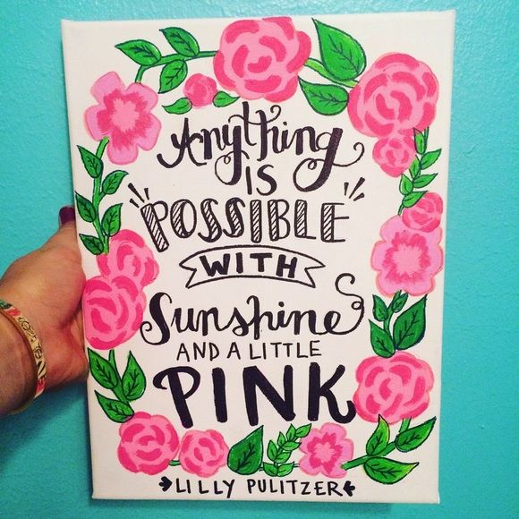 Lily Pulitzer Quote Canvas Painting 9x12 9x12 Hand painted Quote Canvas made by me! Will take 1-3 days to make and ship out!! :) I can do custom orders if you like so feel free to message me!! Thanks so much and check out my Facebook page & Instagram @AmberleyDesigns and my etsy https://www.etsy.com/shop/AmberleyDesigns?ref=hdr_shop_menu Other