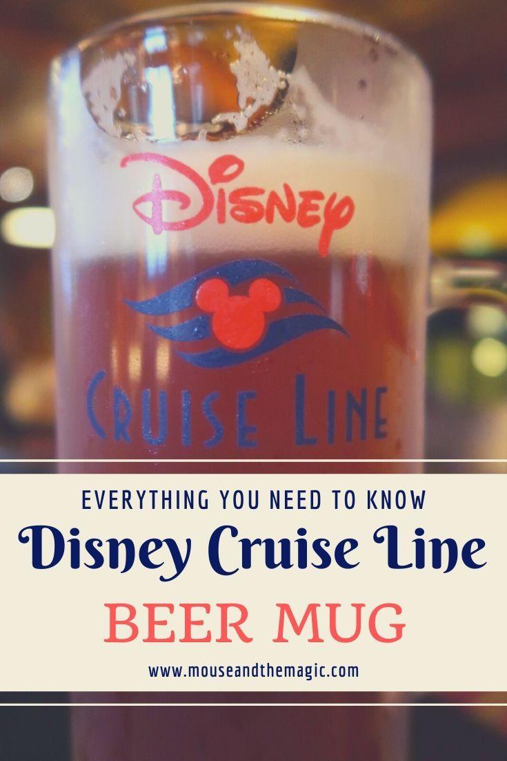 Disney Cruise Line Beer Mug Everything You Need To Know In 2020 Disney Cruise Line Disney Cruise Disney Cruise Ships