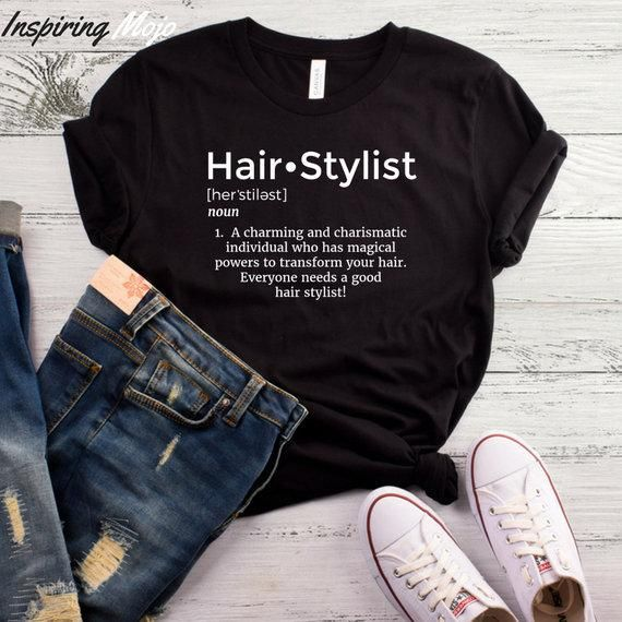 8d8119519e46c Hair Stylist Definition T-Shirt, Hairdresser, Hairdresser Tee ...