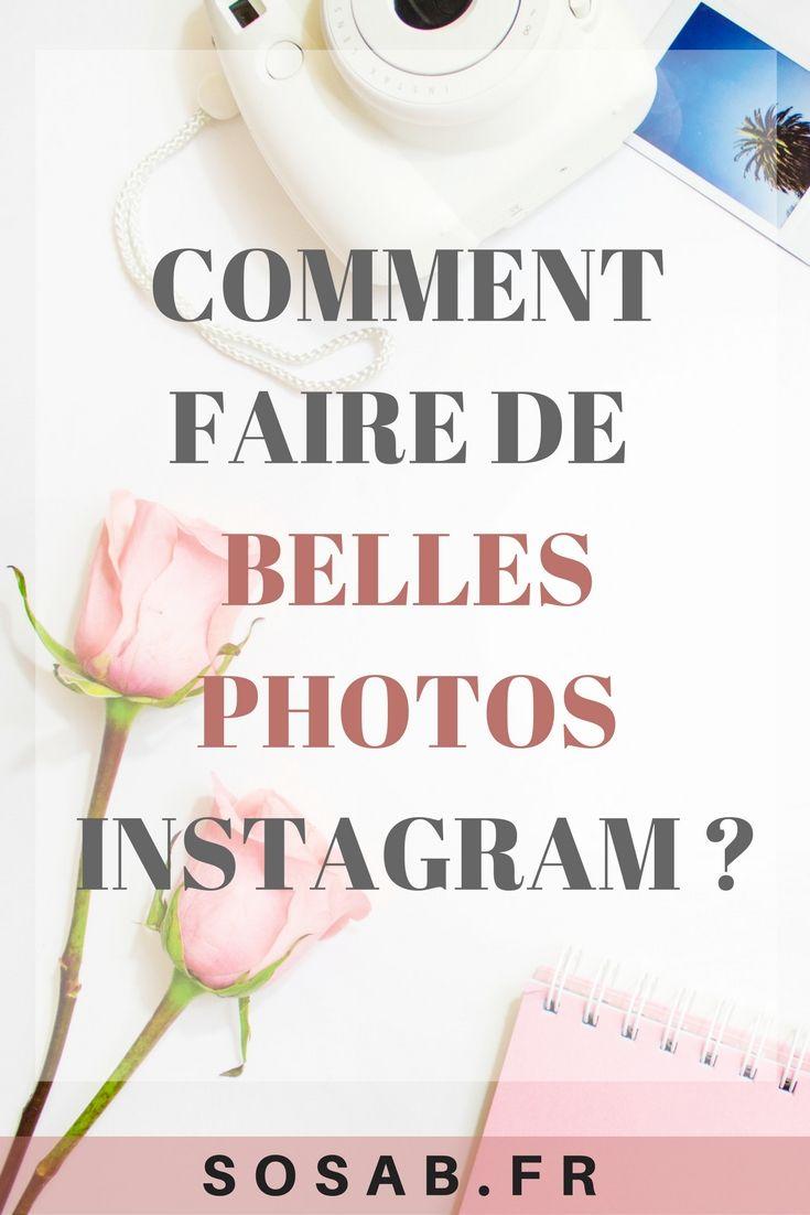 Comment faire de belles photos Instagram ?