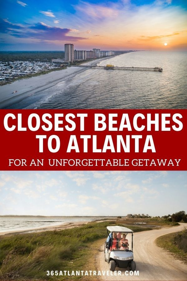 The Closest Beaches To Atlanta For An Exciting Unforgettable Getaway Georgia Beaches Atlanta Travel Vacation Locations