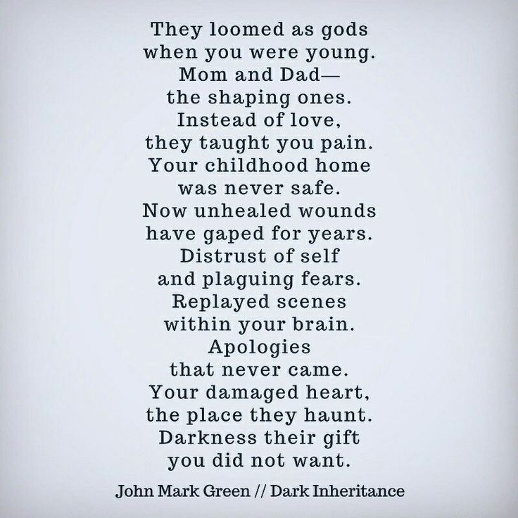 Dark Inheritance - a poem about the effects of abusive parents and childhood trauma by John Mark Green #johnmarkgreen #johnmarkgreenpoetry