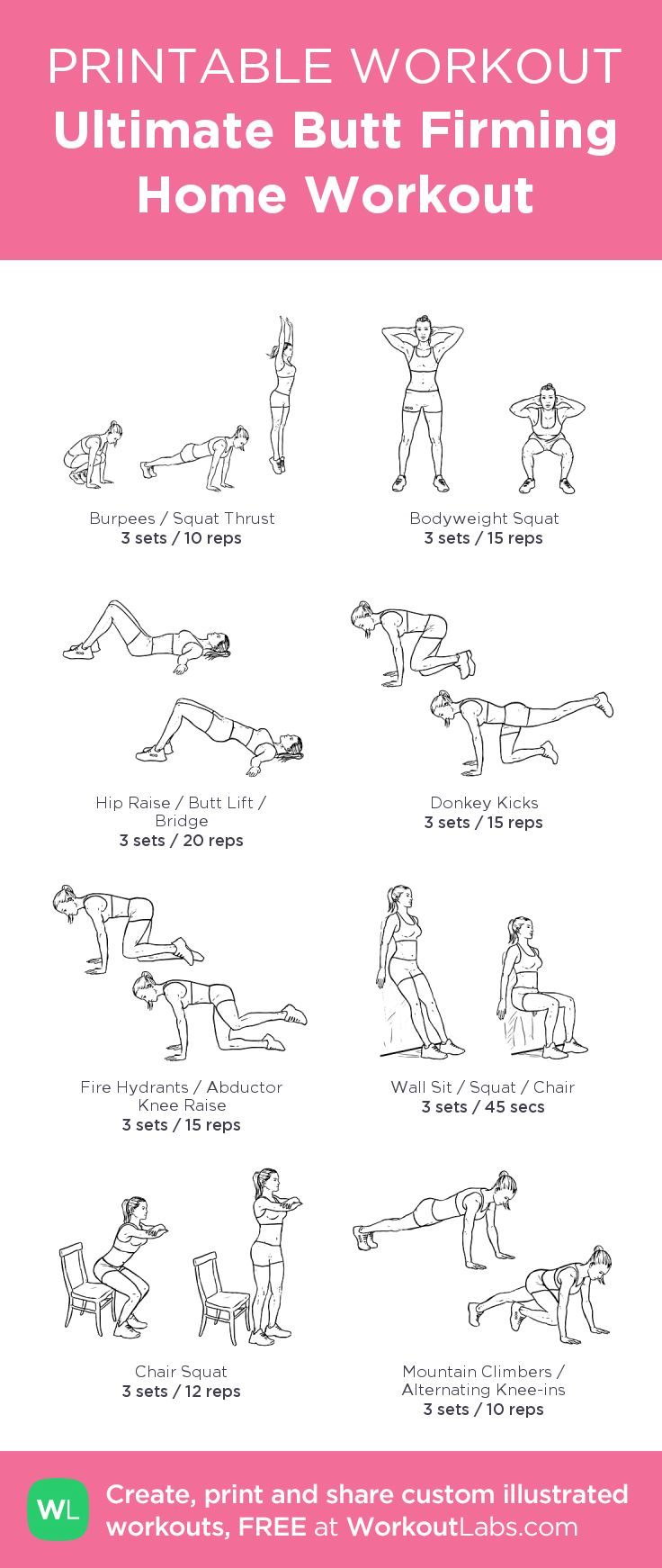 Ultimate Butt Firming Home Printable Illustrated Workout – Visit http://WorkoutLabs.com/custom-workout-builder/?tl1=Ultimate%20Butt%20Firming%20Home%20Workouta1=1954b1=3c1=10a2=1293b2=3c2=15a3=1245b3=3c3=20a4=2572b4=3c4=15a5=2577b5=3c5=15a6=2681b6=3c6=45stl2=Name%20your%20workouta7=3571b7=3c7=12a8=1970b8=3c8=10tms=1403469623392 to download as printable PDF! #customworkout