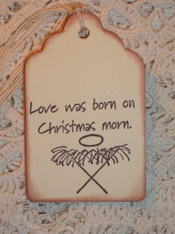 Christmas Gift Tags - Love Was Born on Christmas Morn Gift Tags - Set of Six - Christmas