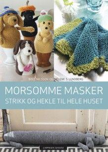 Morsomme masker av Helene S Lundberg og Ann Boel Margareta Nilsson (Innbundet)