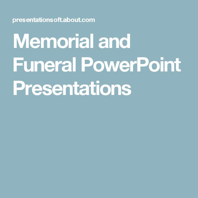 guide to powerpoint presentations for memorials and funerals