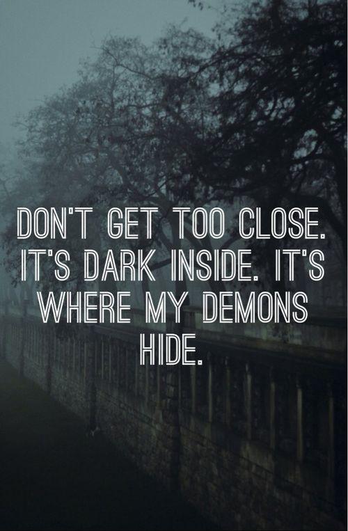 Its were my demons hide