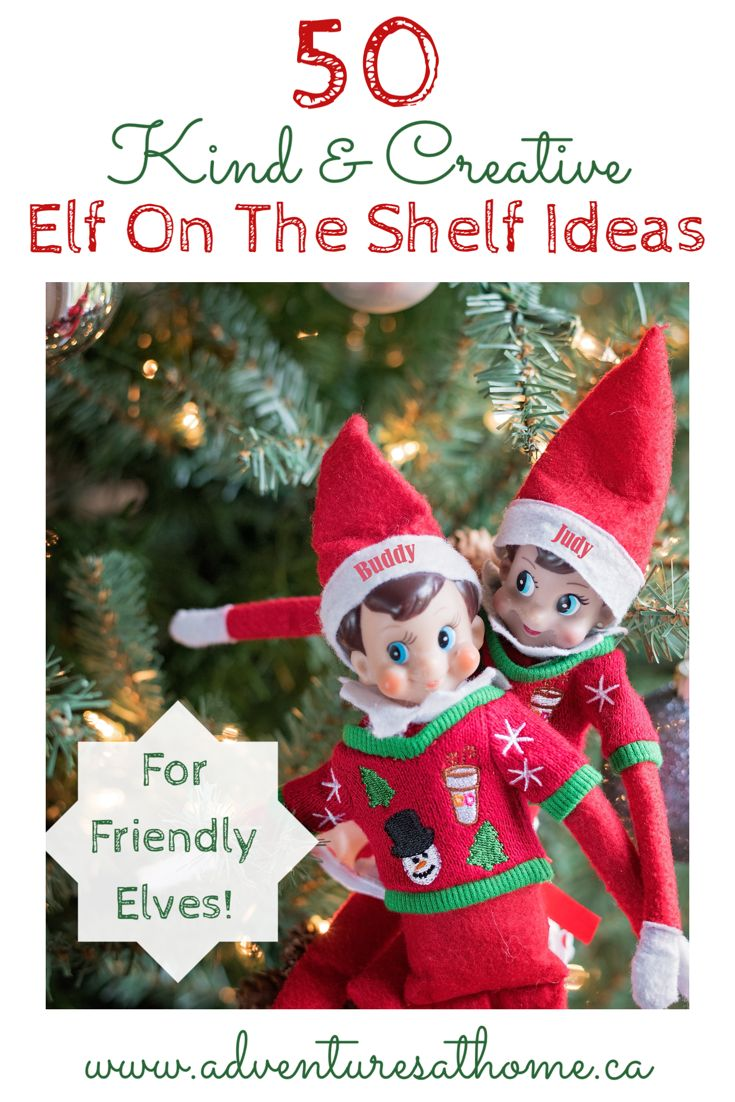 50 Kind And Creative Elf On The Shelf Ideas! #elfontheshelf #kindnesself #elfontheshelfideas #elfideas #elf #adventuresathome #momblog #parentingblog #christmas #christmaswithkids