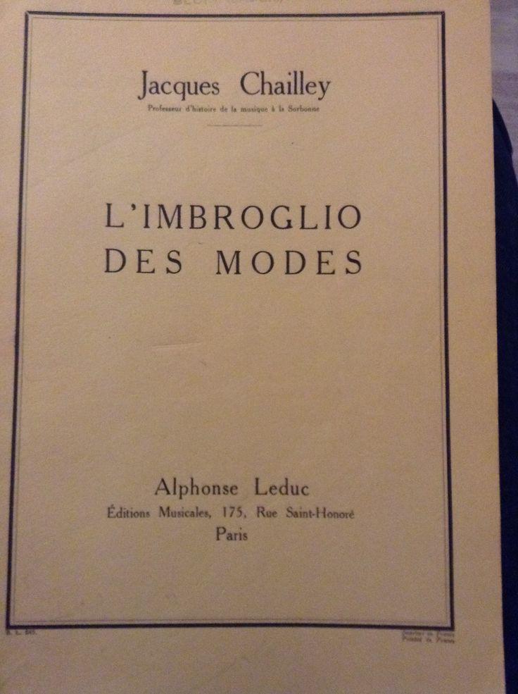 L'imbroglio des Modes par Jacques CHAILLEY...( Alphonse Leduc)