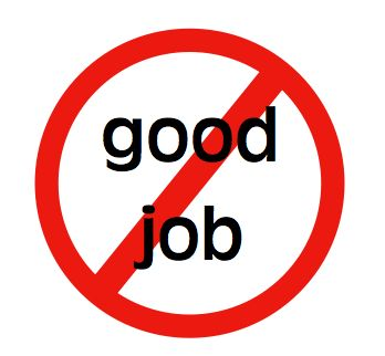 "Teacher Mama: Don't Say, ""Good Job!"" Anymore??Sayings, Boys Mama, Mama Teachers, Children, Job, Baby, Kids, Advice, Teachers Mama"