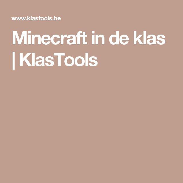 Minecraft in de klas | KlasTools