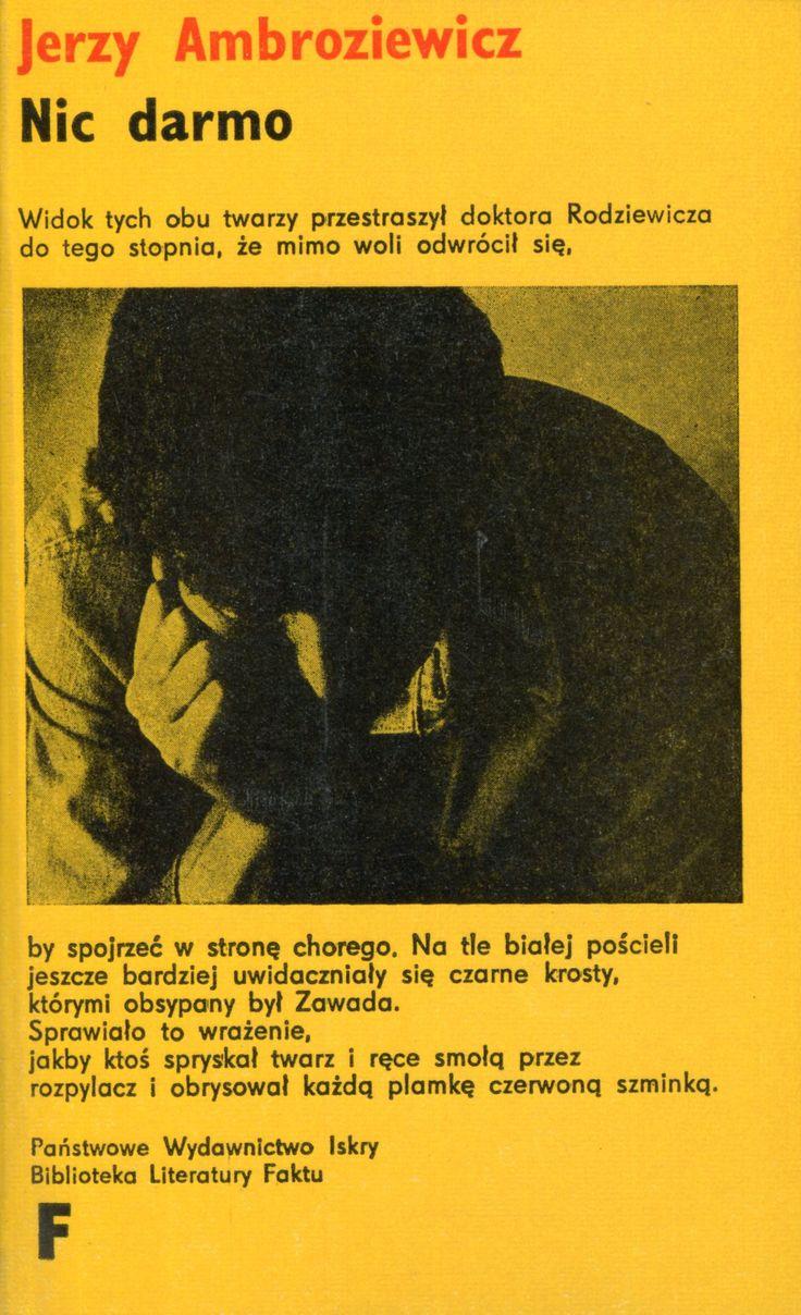 """""""Nic darmo"""" Jerzy Ambroziewicz Cover by Wojciech Freudenreich Book series Biblioteka Literatury Faktu"""