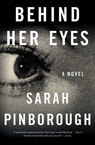 14 thriller books to read with your book club this year, including Behind Her Eyes by Sarah Pinborough.