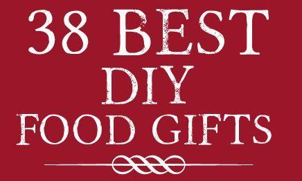 38 Best DIY Food Gifts