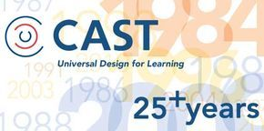 CAST is an educational research & development organization that works to expand learning opportunities for all individuals through Universal Design for Learning.