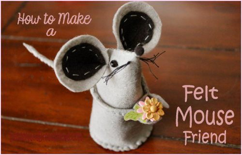 Felt Mouse Tutorial (my grandmother used to make these! great handsewing and embroidery project to do with my daughter)