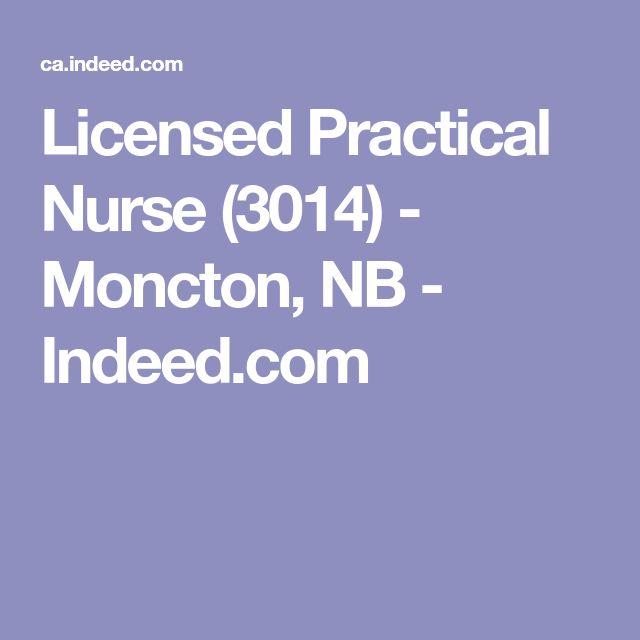 Licensed Practical Nurse (3014) - Moncton, NB - Indeed.com