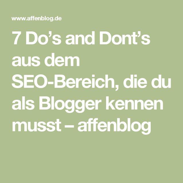 7 Do's and Dont's aus dem SEO-Bereich, die du als Blogger kennen musst – affenblog