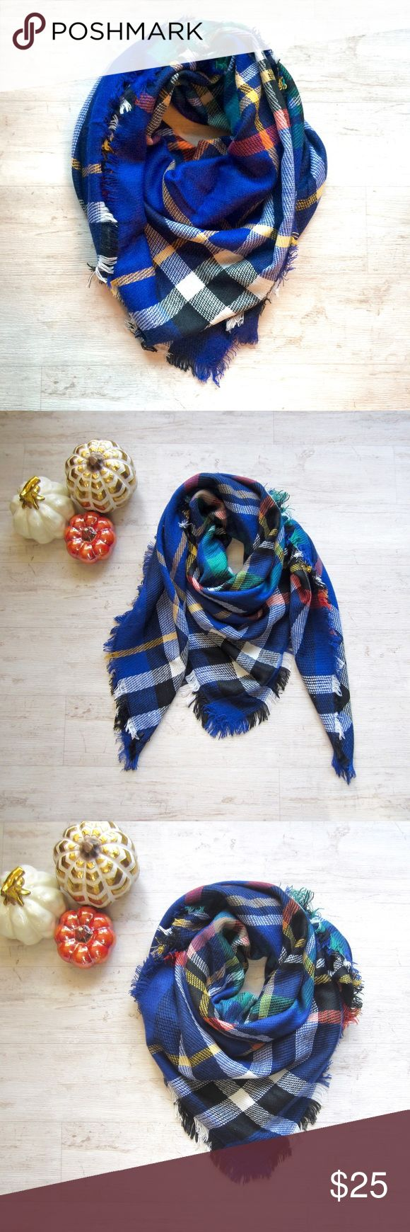 """SALE 🎁 Blue Tartan Blanket Scarf Ladies, it's time to stock up on this season's must have blanket scarves. Bundle up in this cozy royal blue, orange, yellow, green, black & white plaid scarf. 100% acrylic. 57"""" x 57"""" square. Get yours now before they are gone! Blanket scarves also make for great Christmas gifts. 👍🏼🌲🎁 Note, I am unable to accept offers on boutique items. Boutique Accessories Scarves & Wraps"""