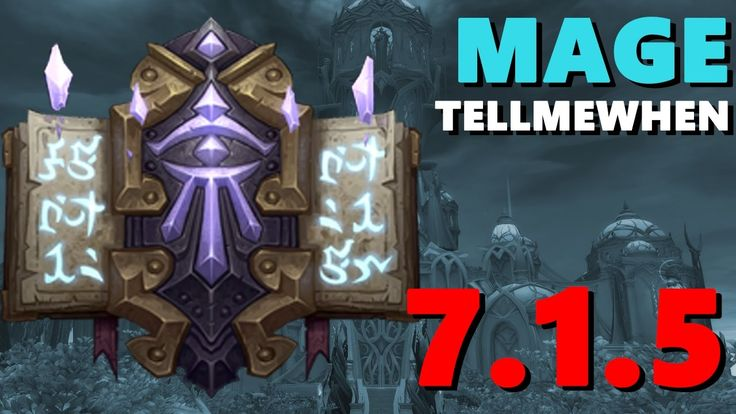 Mage TMW Profile for Patch 7.1.5 w/Download #worldofwarcraft #blizzard #Hearthstone #wow #Warcraft #BlizzardCS #gaming