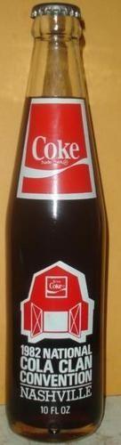Coca Cola 1982 National Cola Clan  Nashville Convention Bottle