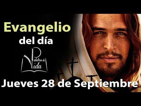 Armonia Espiritual: EVANGELIO DEL DÍA Jueves 28 de Septiembre 2017 l P...