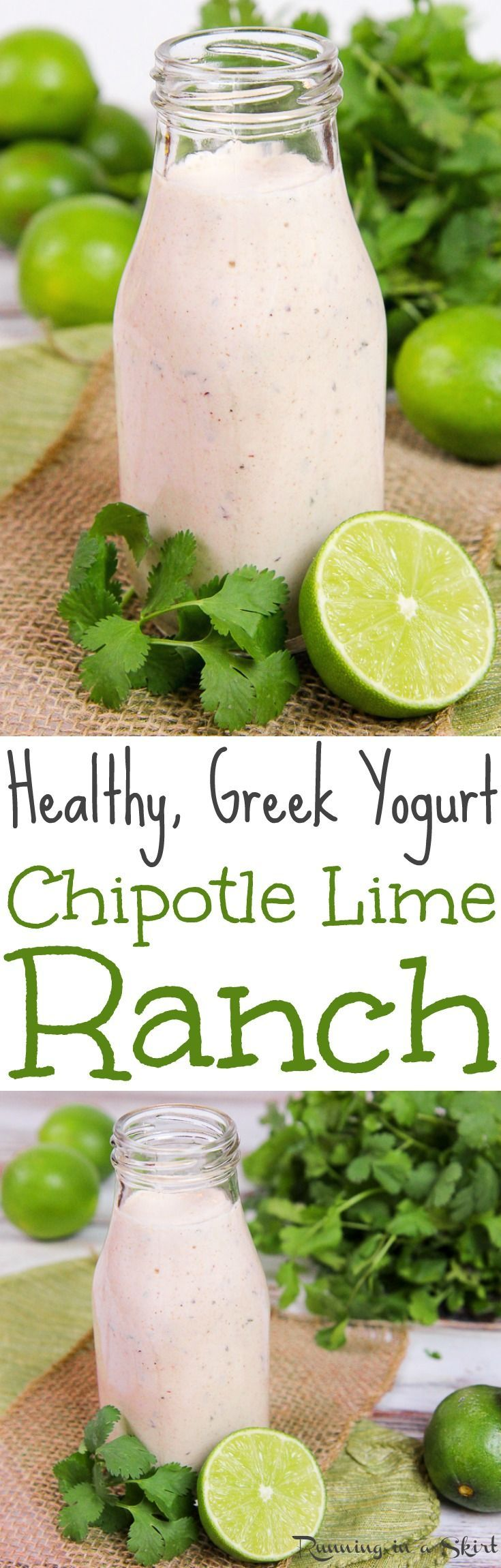 Healthy Chipotle Lime Greek Yogurt Ranch salad dressing recipe. The best easy, homemade sauce or dip for salads, burrito bowls, pasta or tacos. Gluten free, vegetarian, & low carb. / Running in a Skirt