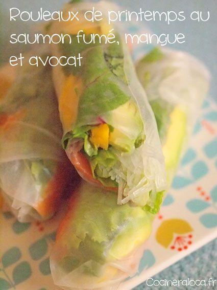 Rouleau de printemps saumon fumé mangue avocat ©cocineraloca.fr Plus
