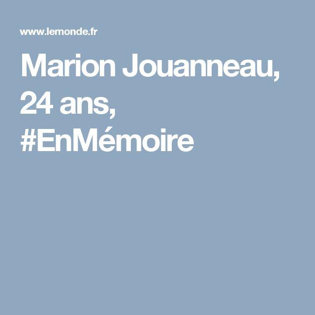 Marion Jouanneau, 24 ans, #EnMémoire