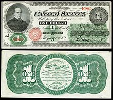 1862 $1bill. The first $1 bill issued as a Legal Tender Note. Depicts Salmon P. Chase, Secretary of the Treasury under President Abraham Lincoln. Series was from 1862 - 1863.