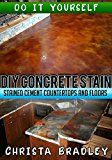 Free Kindle Book –   DIY Concrete Stain – Stained Cement Countertops and Floors:…