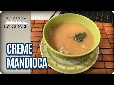 Receita de Creme de Mandioca - Revista da Cidade (24/07/2017) - YouTube