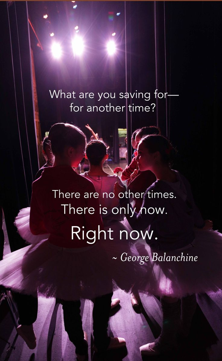 "Kirov Academy of Ballet. ""What are you saving for—for another time? There are no other times. There is only now. Right now."" George Balanchine.#liveinthemoment"