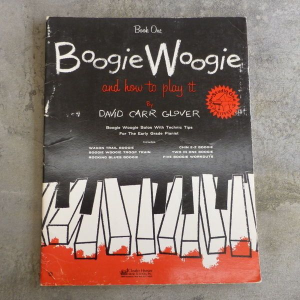 Vintage Boogie Woogie and How to Play it, Book One by David Carr Glover. Boogie Woogie Solos with Technic Tips for the Early Grade Pianist. Copyright 1958 by Californian Music Press. 24 pages.