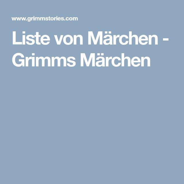 Liste von Märchen - Grimms Märchen