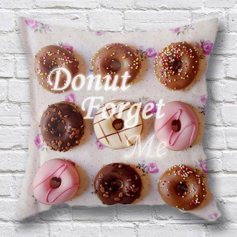 Donut Throw Pillow, Typography Cushion - Donut Forget Me // Cute Cushion, Pink, Kawaii Pillow, Tumblr, Photo Pillow, Apartment Decor - 18x18