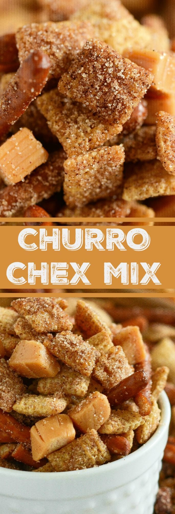 Churro Chex Mix: is absolutely addicting with it's sweet cinnamon sugar coated chex mix, salted pretzels and caramel squares all mixed together in one bite!