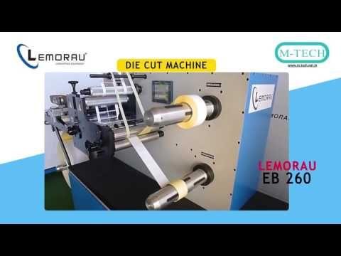 Lemorau EB 260 DieCut with Sliiting