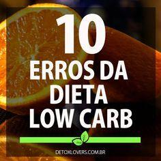 Conheça os 10 maiores erros que você comete na low carb que impedem que você emagreça