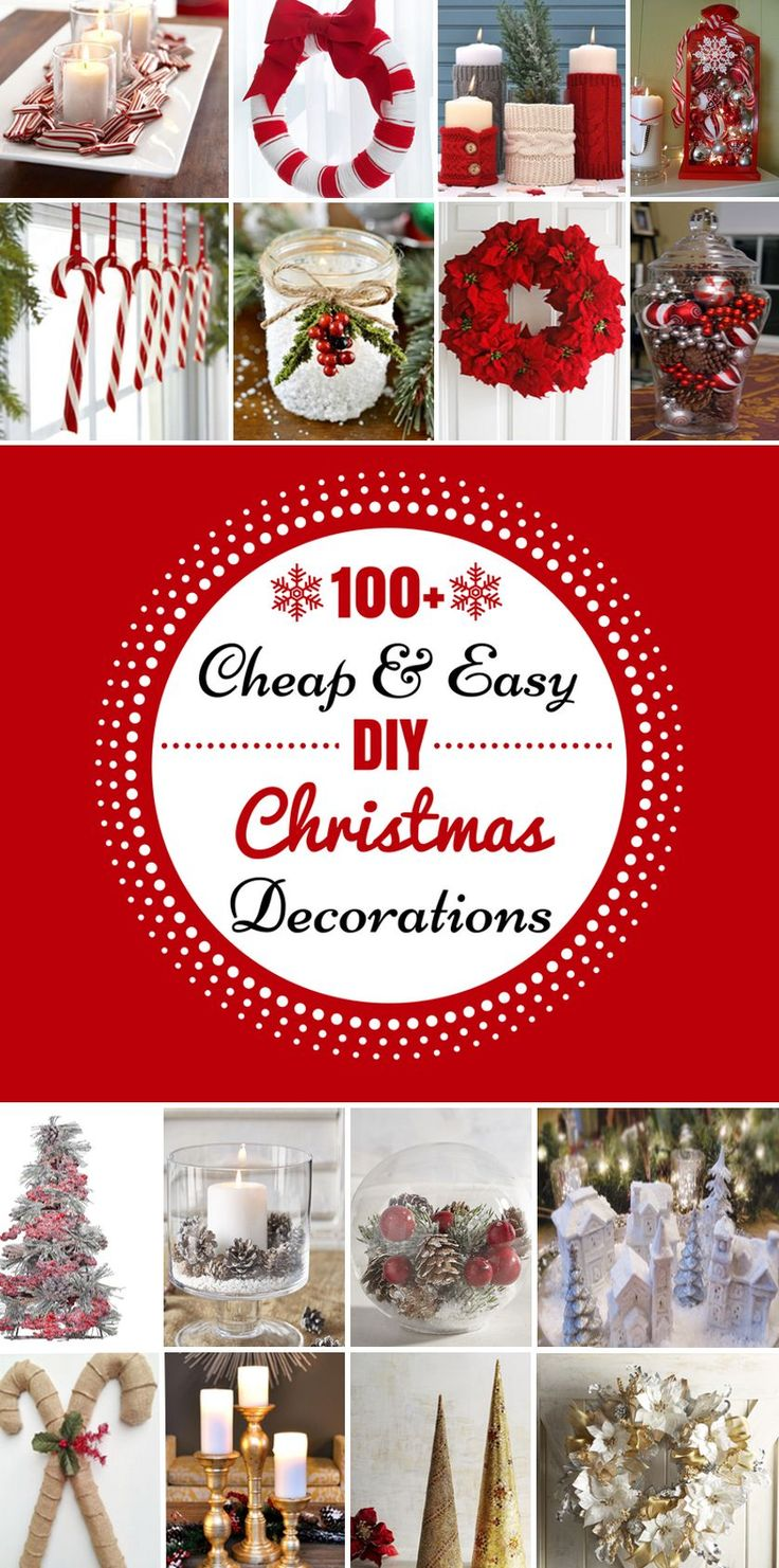Christmas decoration ideas to make at home - 100 Cheap Easy Diy Christmas Decorations