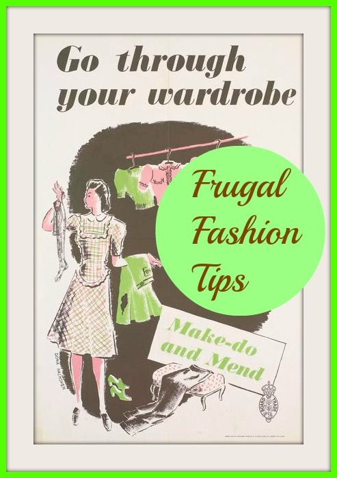 Frugal Fashion Tips If you love clothes but need to save money these thrifty fashion tips are for you.