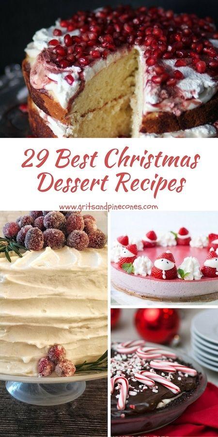 29 Best Christmas Dessert Recipes Christmas Christmas Desserts