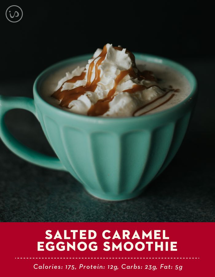 ... Caramel Eggnog Smoothie 1 scoop Eggnog IdealShake 1 cup unsweetend