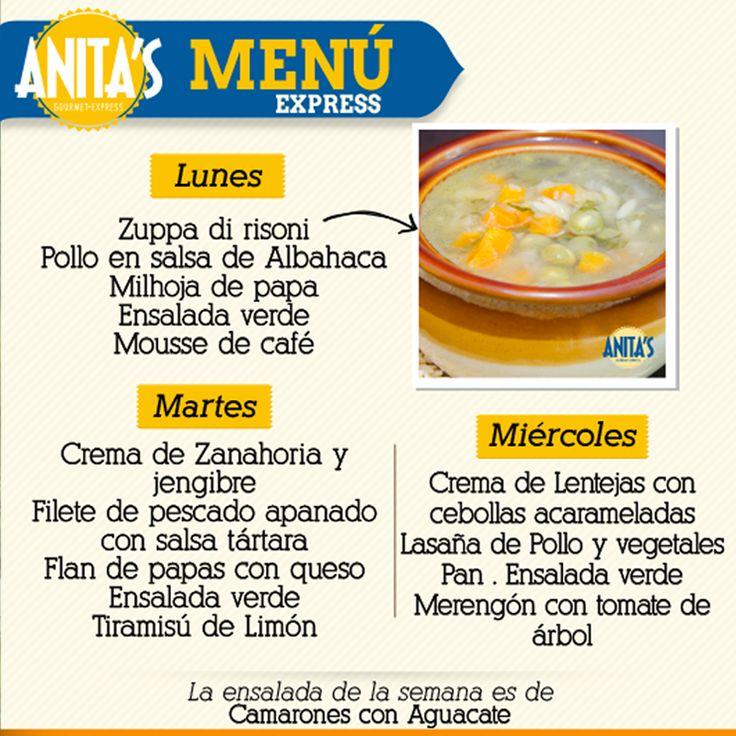Cada semana una sorpresa para nuestros comensales en nuestro #MenúExpress Ven y disfruta con tus compañeros de trabajo de nuestras delicias gourmet. #AnitasExpress