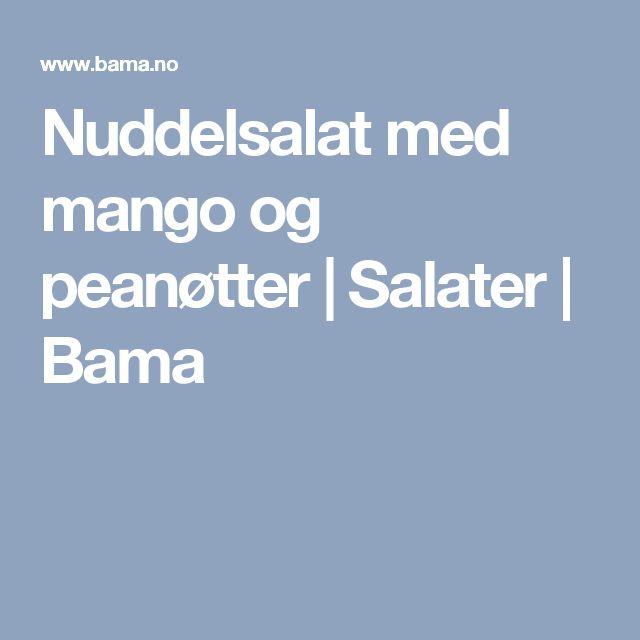 Nuddelsalat med mango og peanøtter  | Salater | Bama