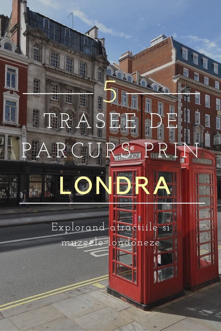 5 trasee de parcurs prin Londra pentru a folosi cat mai eficient timpul #London #GreatBritain #UK #Travel #TravelPhotography #travelblogger