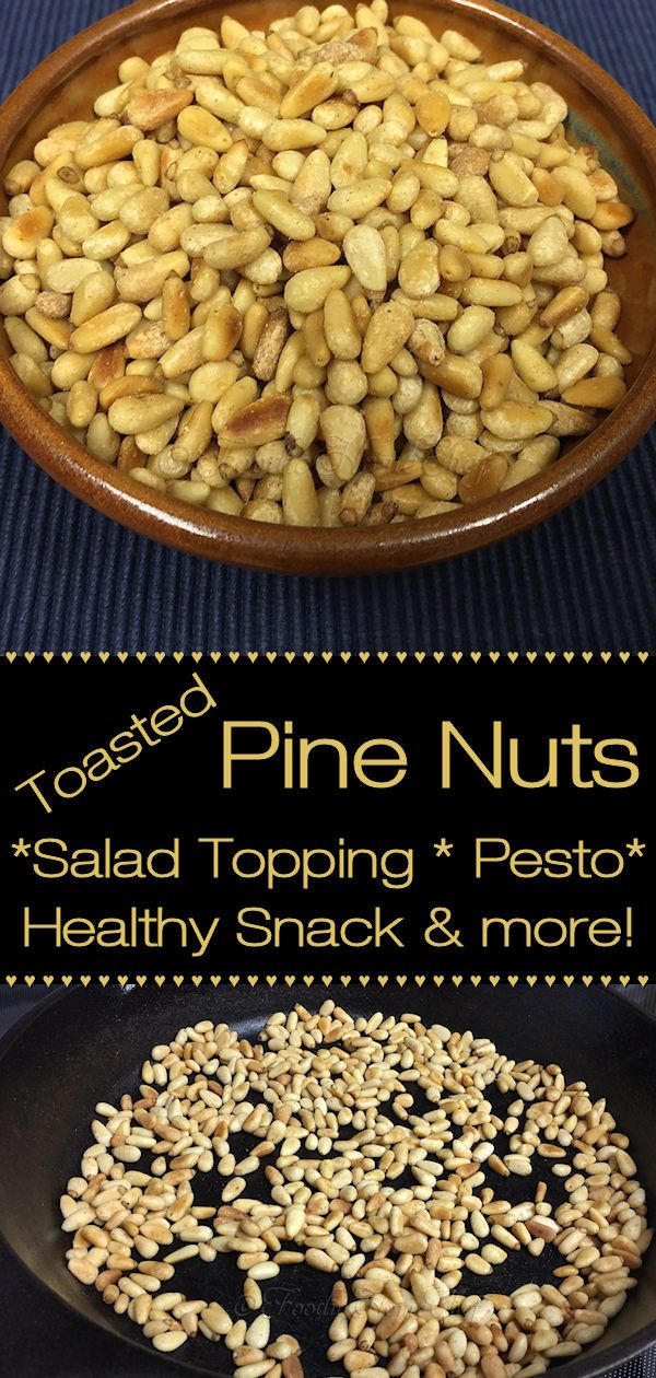 Toasted Pine Nuts Toasted Pine Nuts Snack Recipes Salad Topping